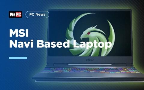 MSI Navi Based Laptop