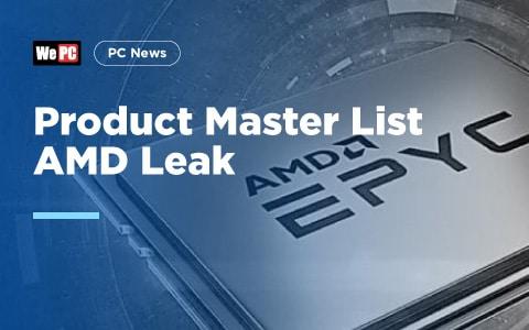 Product Master List AMD Leak 1