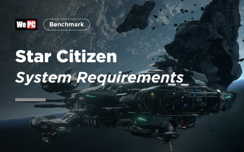 Star Citizen System Requirements 1