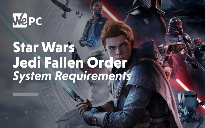 Star Wars Jedi Fallen Order System Requirements 2