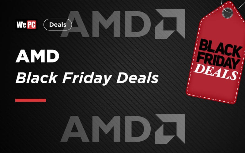 AMD Black Friday Deals