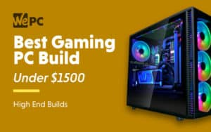 Best Gaming PC Build under $1500