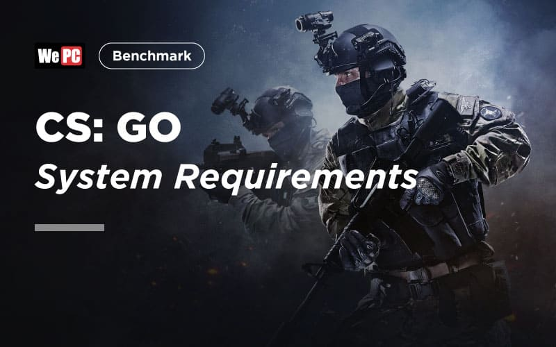 CS GO System Requirements 1