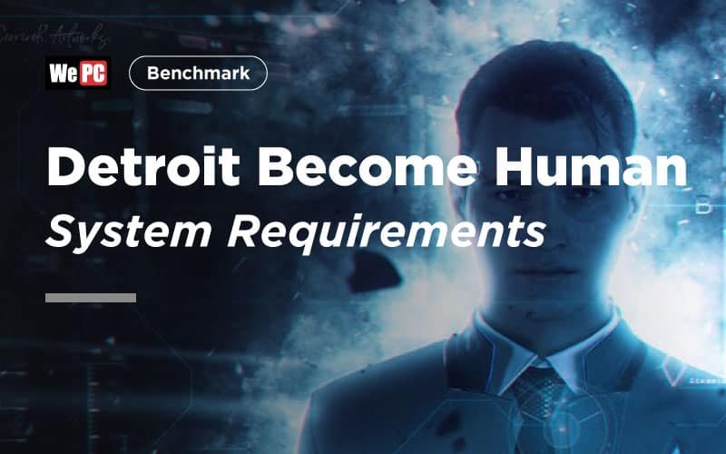 Detroit Become Human System Requirements 1