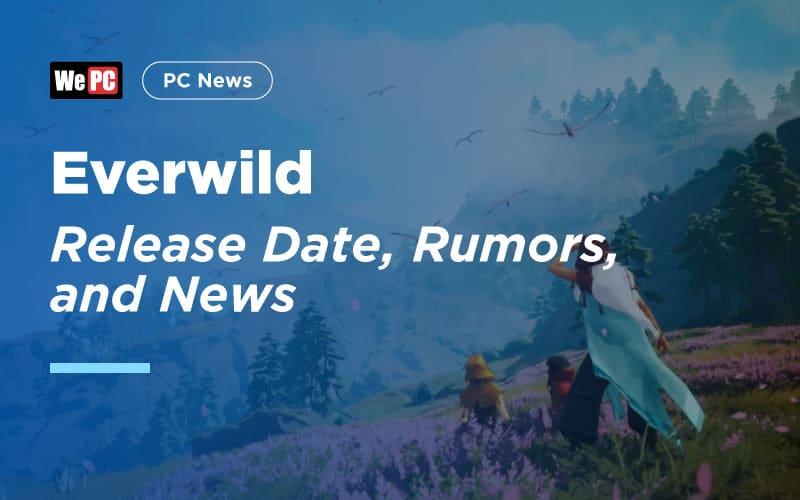 Everwild Release 1