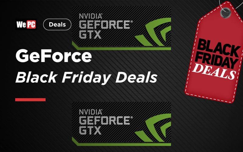 GeForce Black Friday Deals