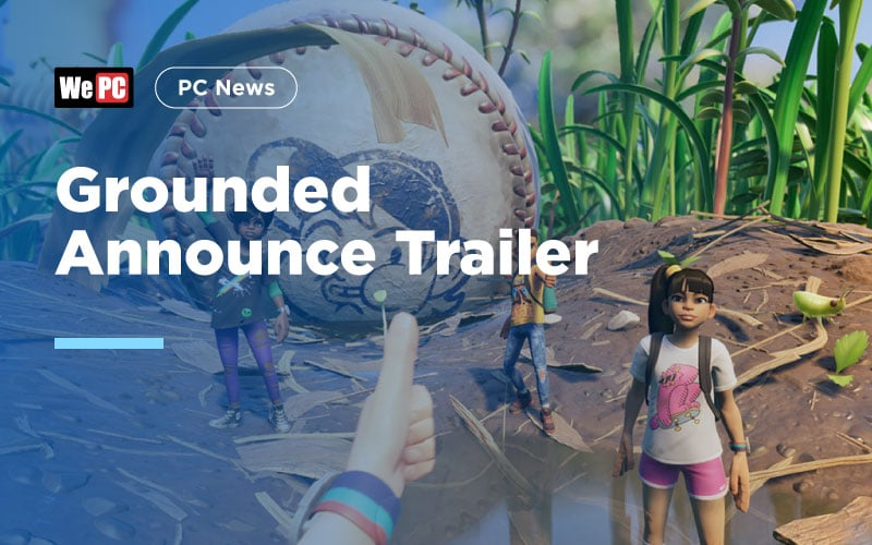 Grounded Announce Trailer