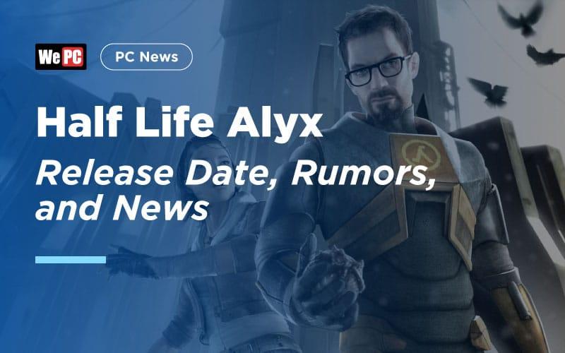 Half Life Alyx Release