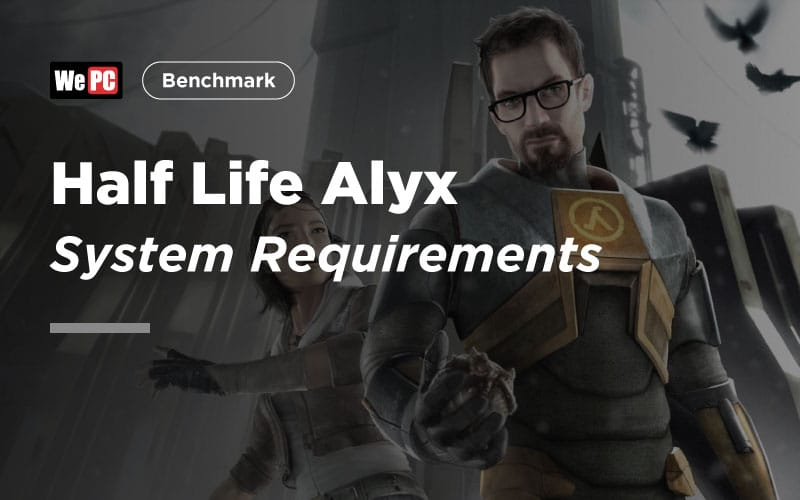 Half Life Alyx System Requirements