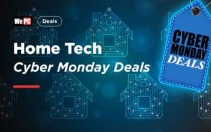 Home Tech Cyber Monday Deals