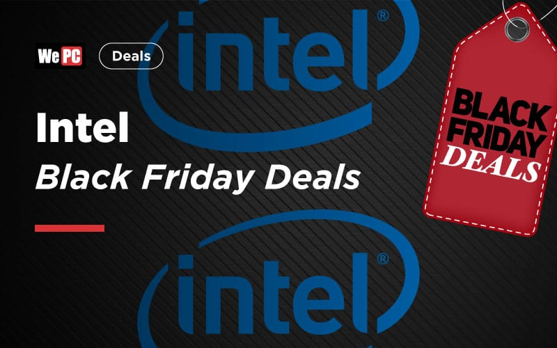 Intel Black Friday Deals