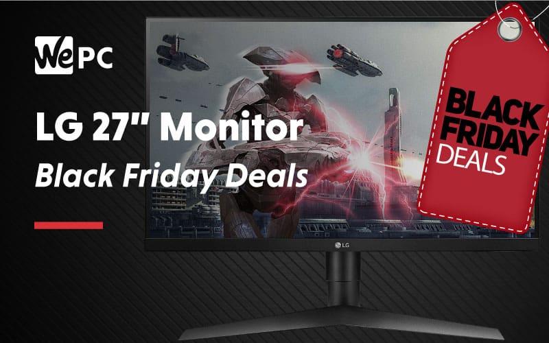 LG 27 Inch Monitor Black Friday Deals