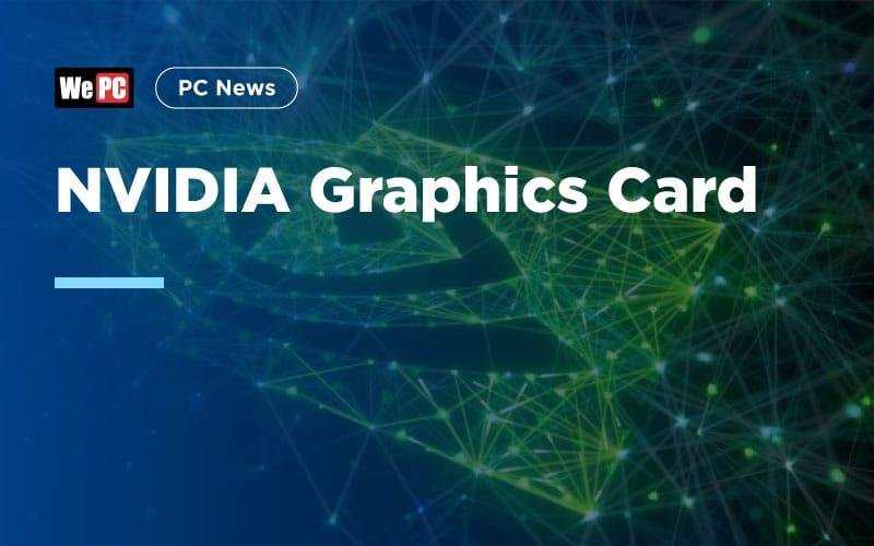 NVIDIA Graphics Card 1