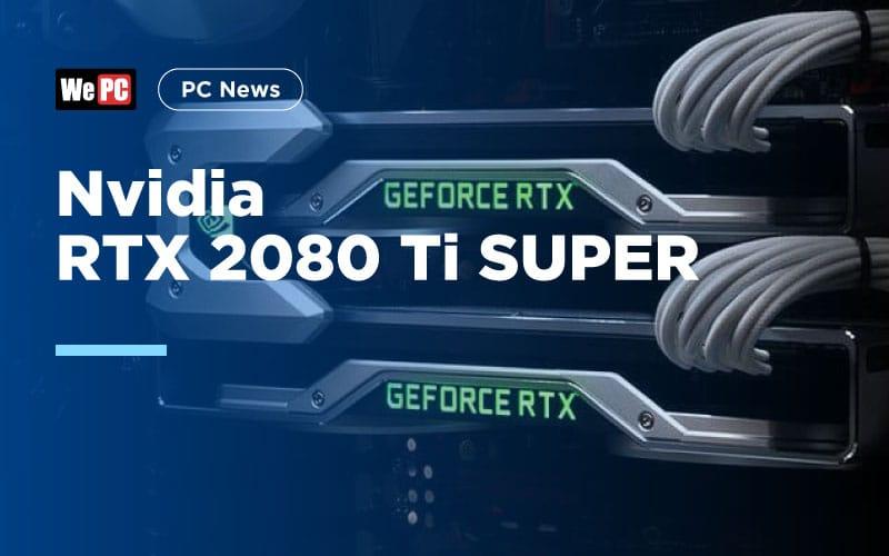 Nvidia RTX 2080 Ti SUPER 1