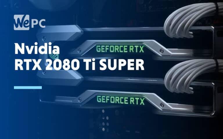 Nvidia RTX 2080 Ti Super