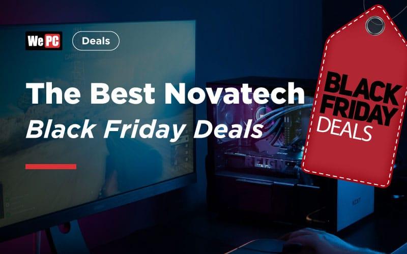 The Best Novatech Black Friday Deals