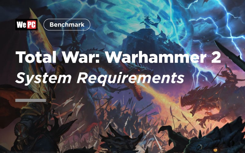 Total War Warhammer 2 System Requirements