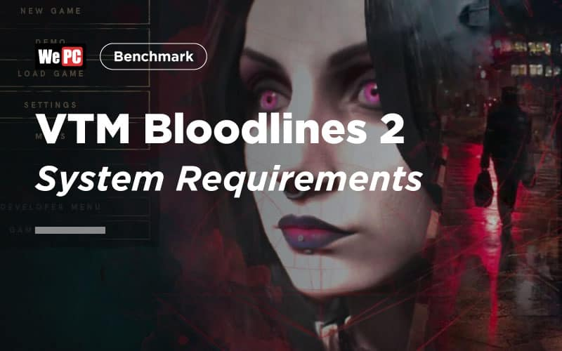 VTM Bloodlines 2 System Requirements