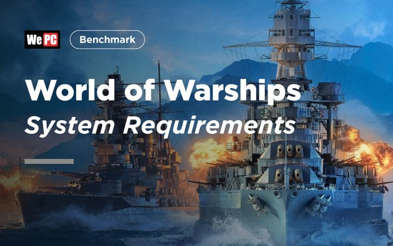 large World of Warships System Requirements