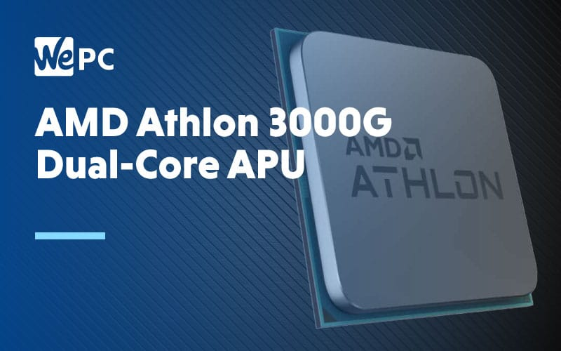AMD Athlon 3000G Dual Core APU