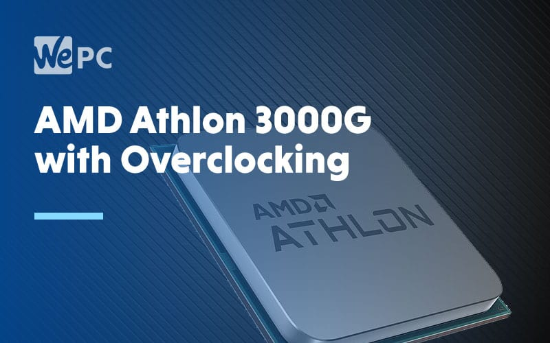 AMD Athlon 3000G with overclocking