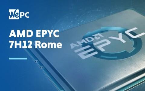 AMD EPYC 7H12 Rome 1