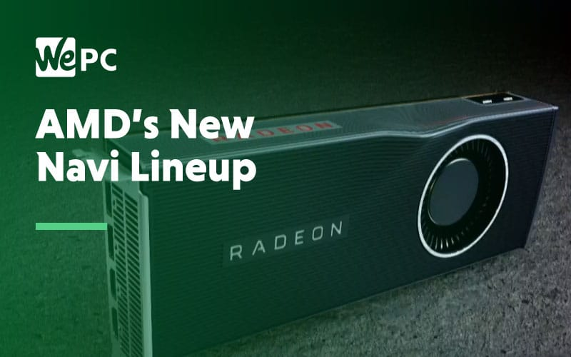 AMD New Navi Lineup