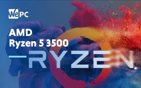 AMD Ryzen 5 3500 1