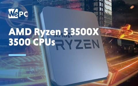 AMD Ryzen 5 3500X 3500 CPUs 1