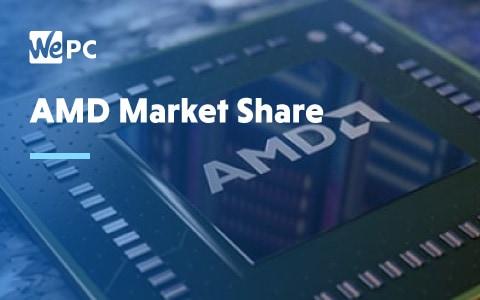 AMD market share 1