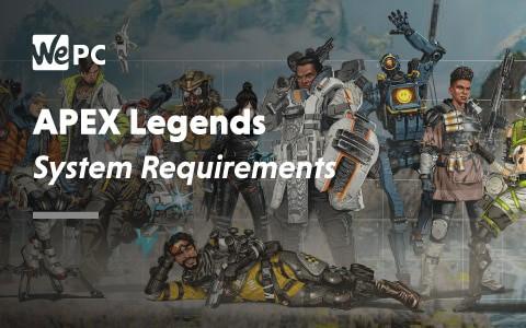 APEX Legends System Requirements