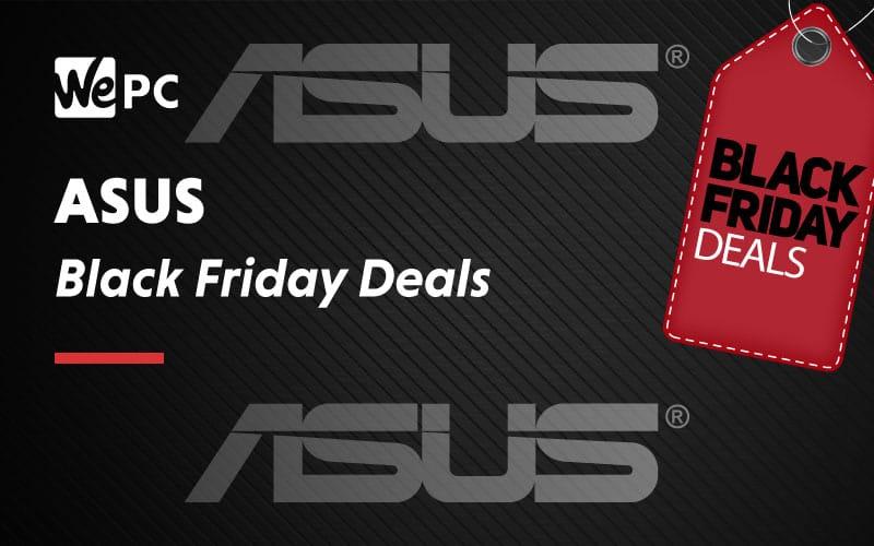 ASUS Black Friday Deals