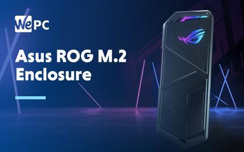 ASUS ROG M.2 Enclosure 1