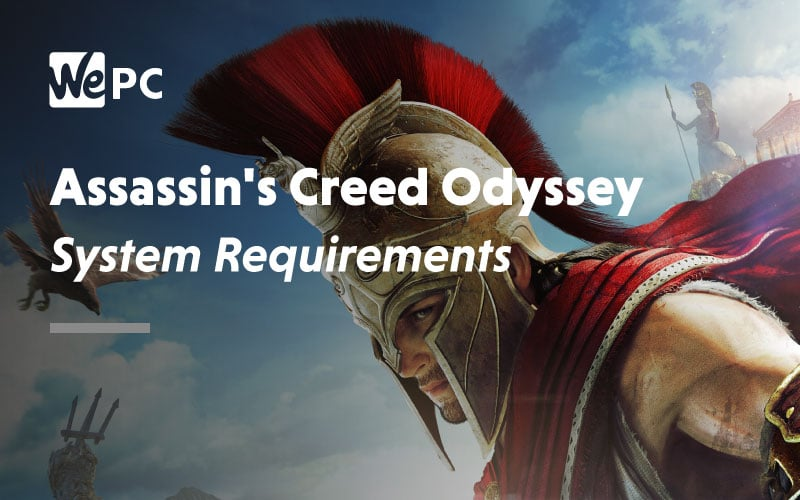 Assassins Creed Odyssey System Requirements