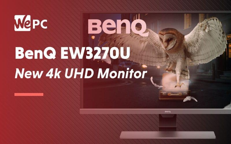 BenQ EQ3270U New 4K UHD Monitor