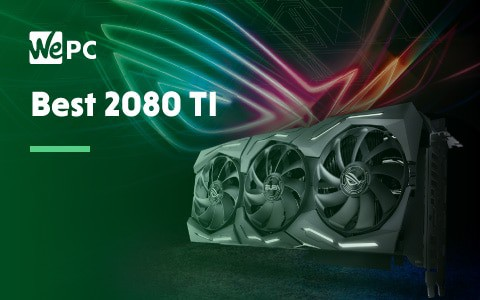 Best 2080 TI
