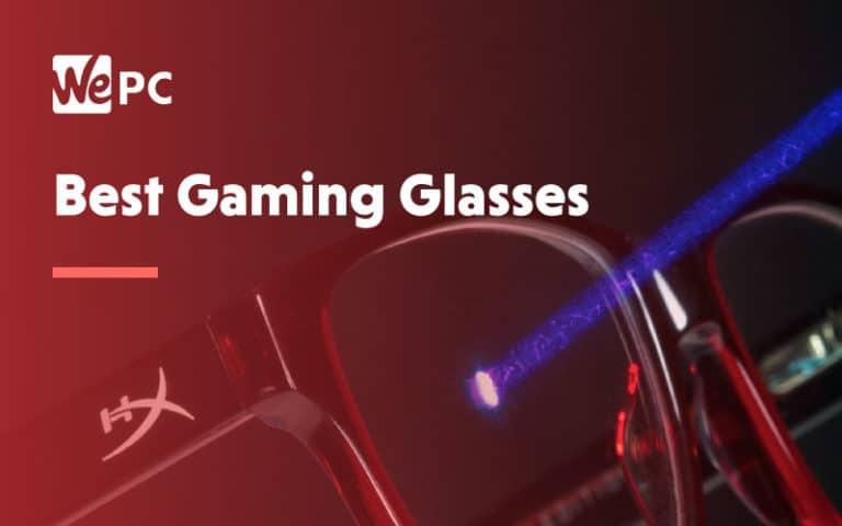 Best Gaming Glasses