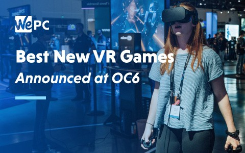 Best New VR Games announced at OC6 1