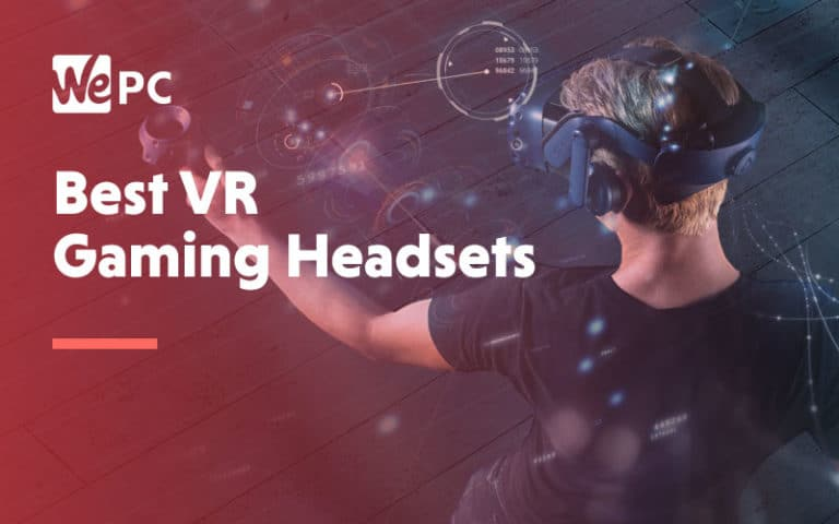 Best VR Gaming Headsets