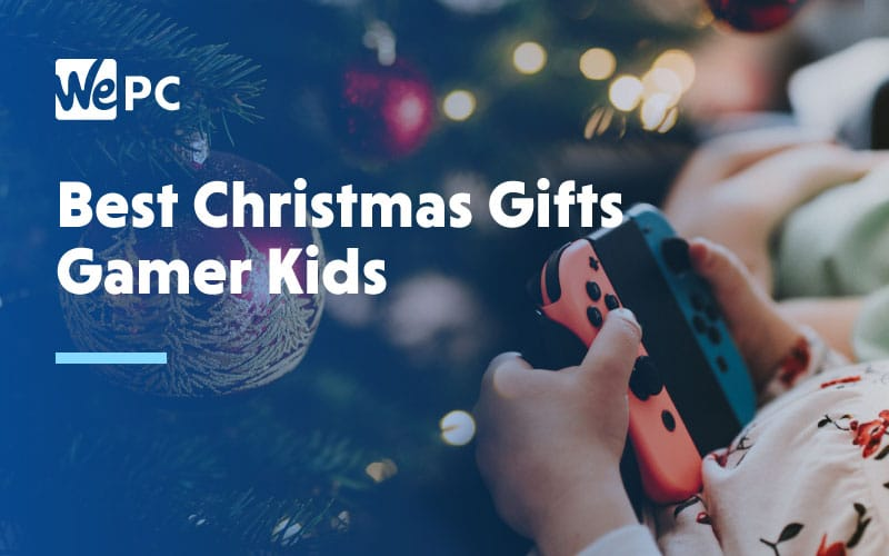 Best christmas gifts for gamer kids