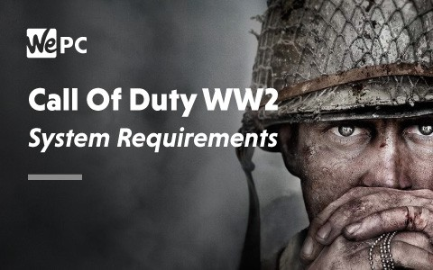 Call of Duty WW2 system requirements