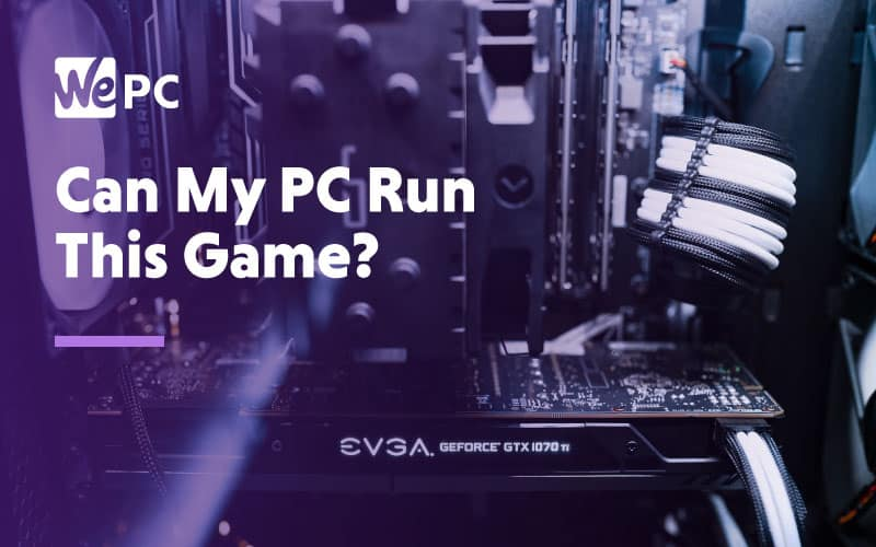 How To Tell If You Can Run Games On Your Laptop or ...