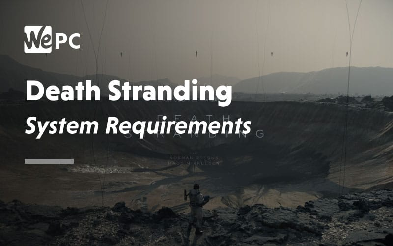 Death Stranding system requirements
