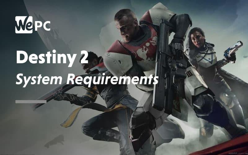 Destiny 2 System Requirements