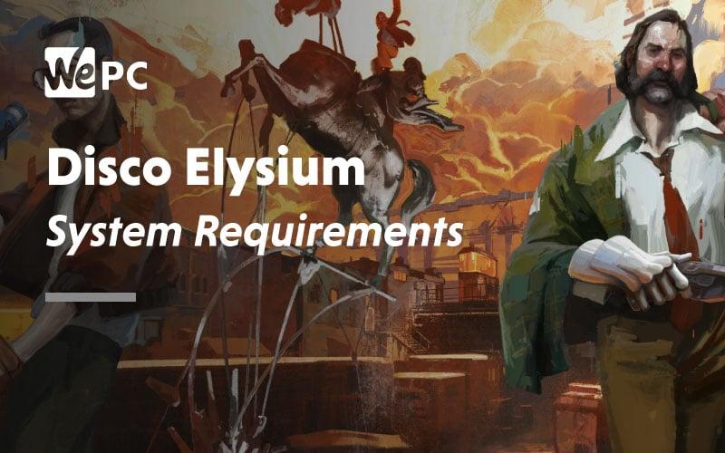 Disco Elysium System Requirements