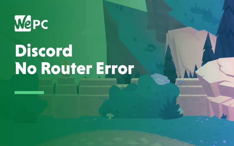 Discord No Router Error