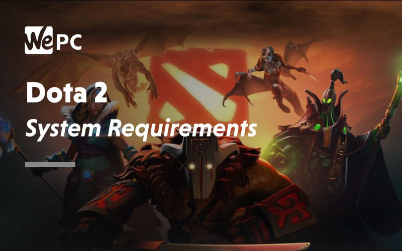 Dota 2 System Requirements