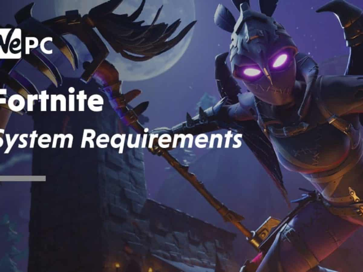 What Platform Is Fortnite Run On Fortnite System Requirements 2021 Wepc