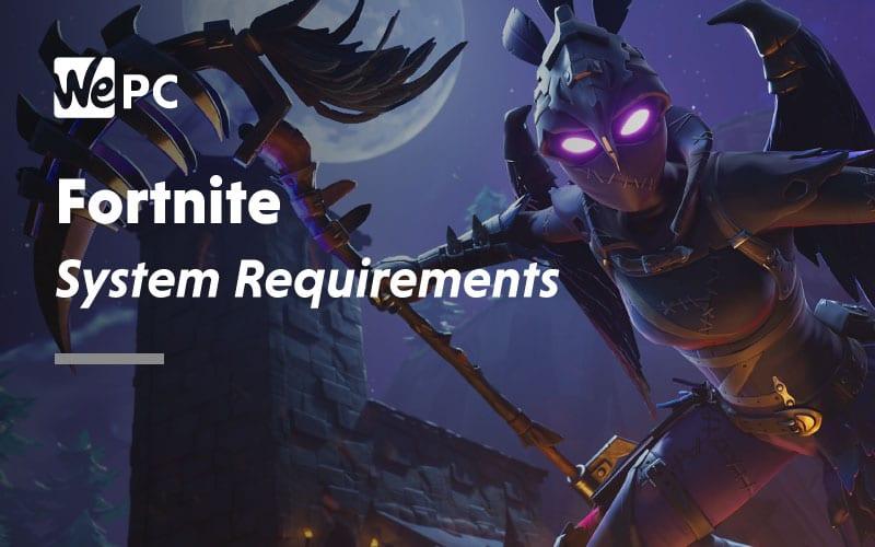 fortnite pc requirements