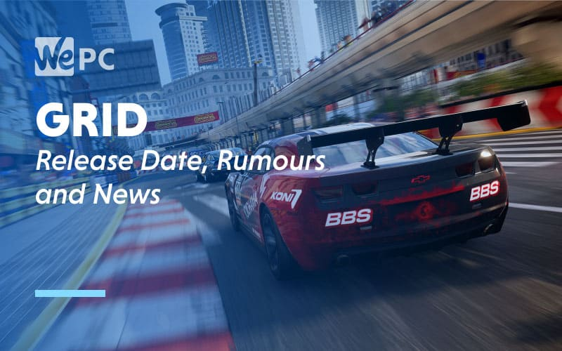 GRID Release Date Rumours and News